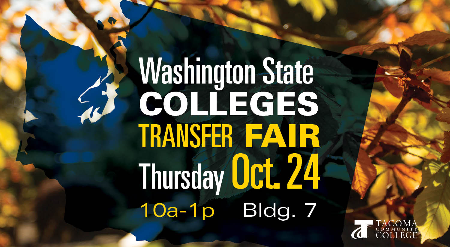 out of state college transfer fair Monday Oct. 21 9-1 Bldg. 7